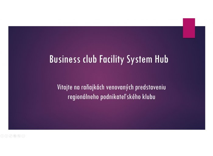 Predstavenie Business Club Facility System Hub®